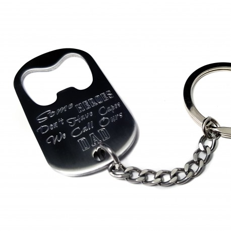 Dad Some Hearoes Don't Wear Capes Bottle Opener Key Chain