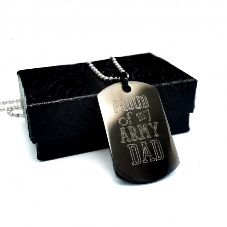 Proud Of My Army Dad Dog Tag