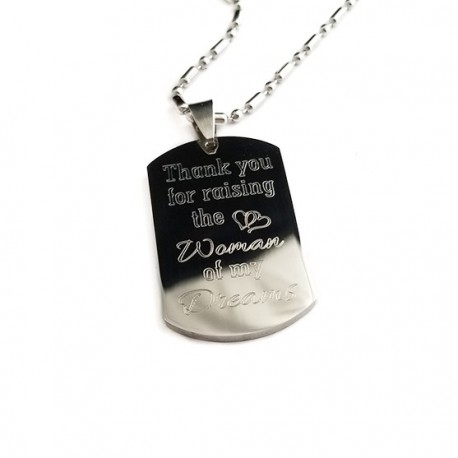 Thank You For Raising The Woman Of My Dreams Dog Tag