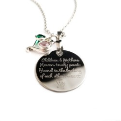 Children and Mothers Never Truly Part Necklace