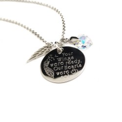 Your Wings Were Ready Memorial Necklace